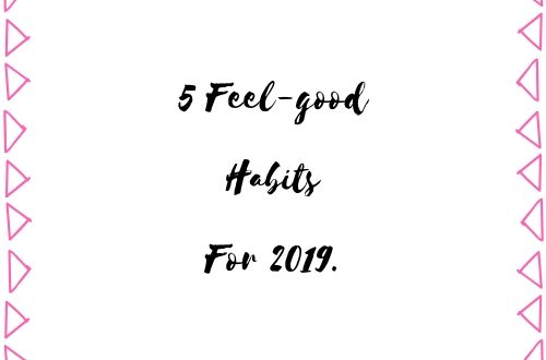 5 Feel-good habits for 2019