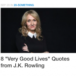 "8 ""Very Good Lives"" Quotes from J.K. Rowling"